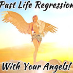 past life regressions angel course
