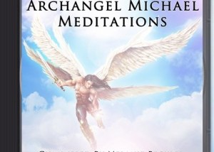 Archangel Michael Meditations on CD!