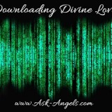 Downloading Divine Love Channeled Message