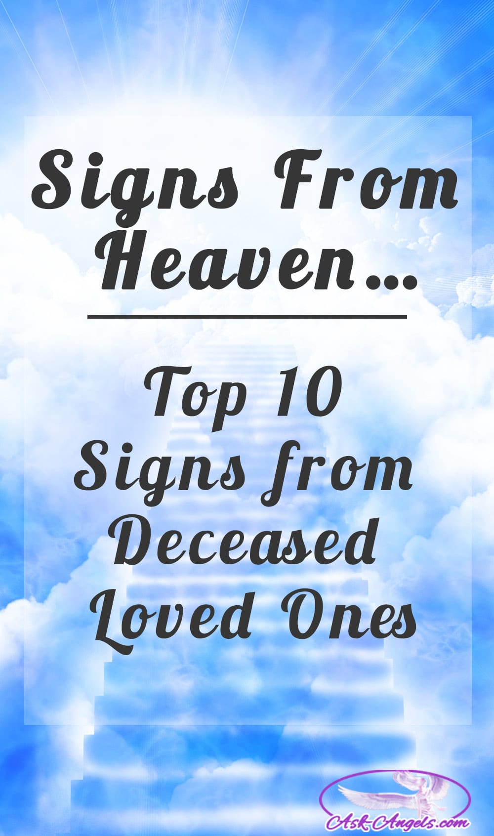 Signs From Heaven Top 10 Signs From Deceased Loved Ones