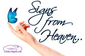 Signs from Heaven… Top 10 Signs from Deceased Loved Ones