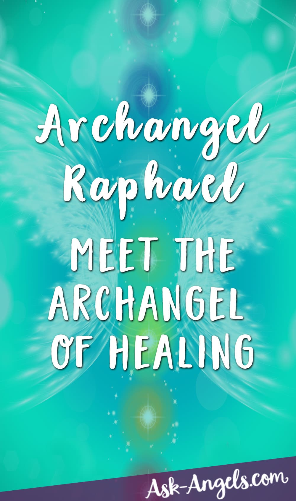Archangel Raphael- The Archangel of Healing