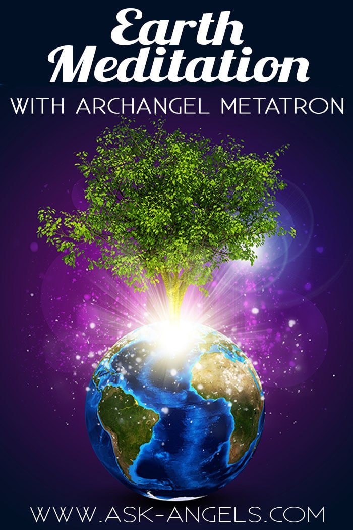 Earth Meditation with Metatron