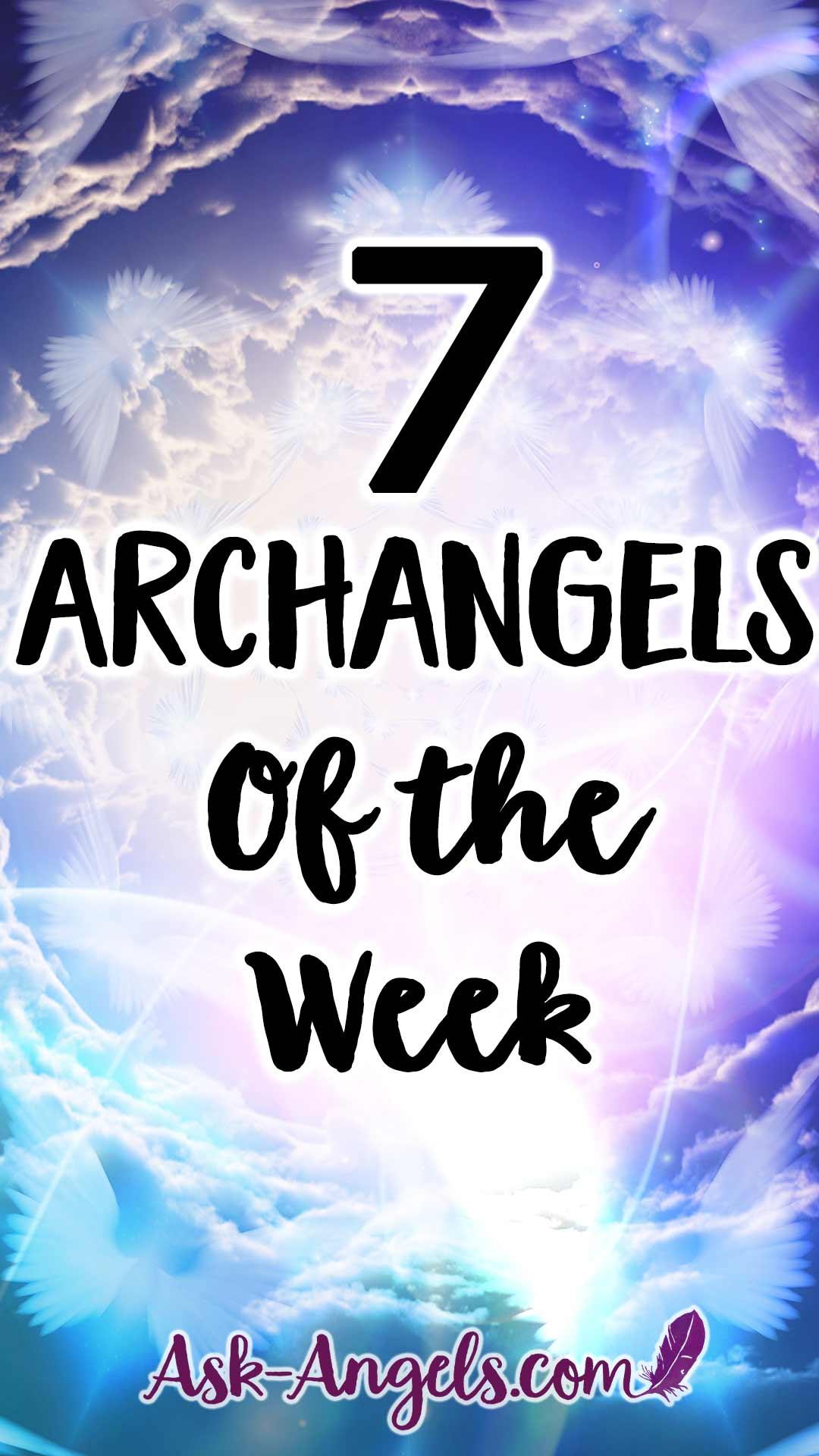 7 Archangels of the Week