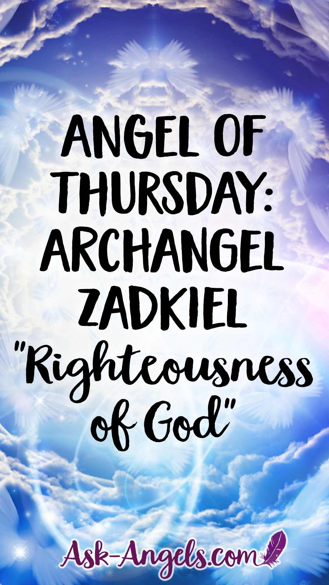 Angel of Thursday: Archangel Zadkiel - Righteousness of God