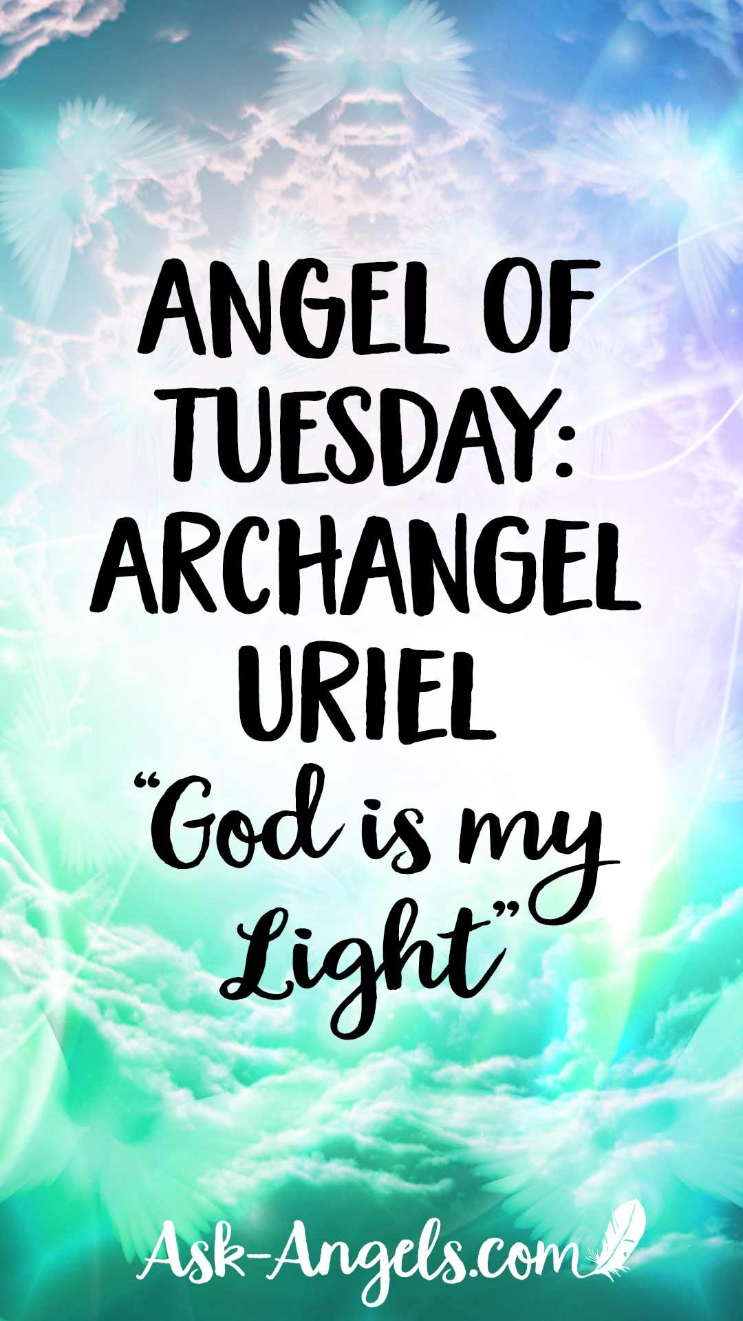 "Angel of Tuesday: Archangel Uriel ""God is my Light"""