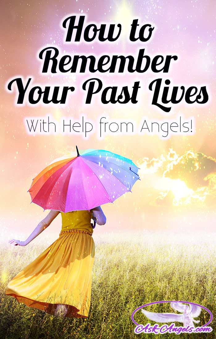 How to Remember Your Past Lives