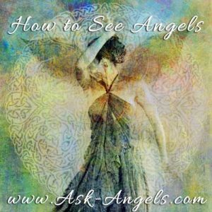 how to see angels