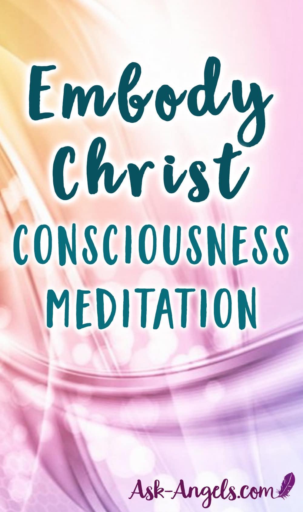 Christ Consciousness Meditation