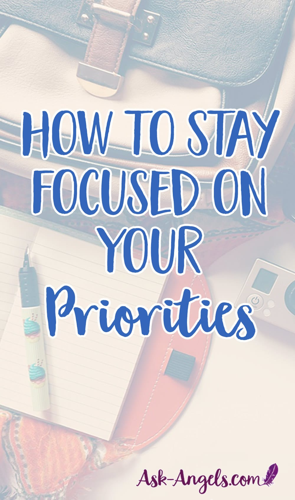 Stay Focused on Your Priorities