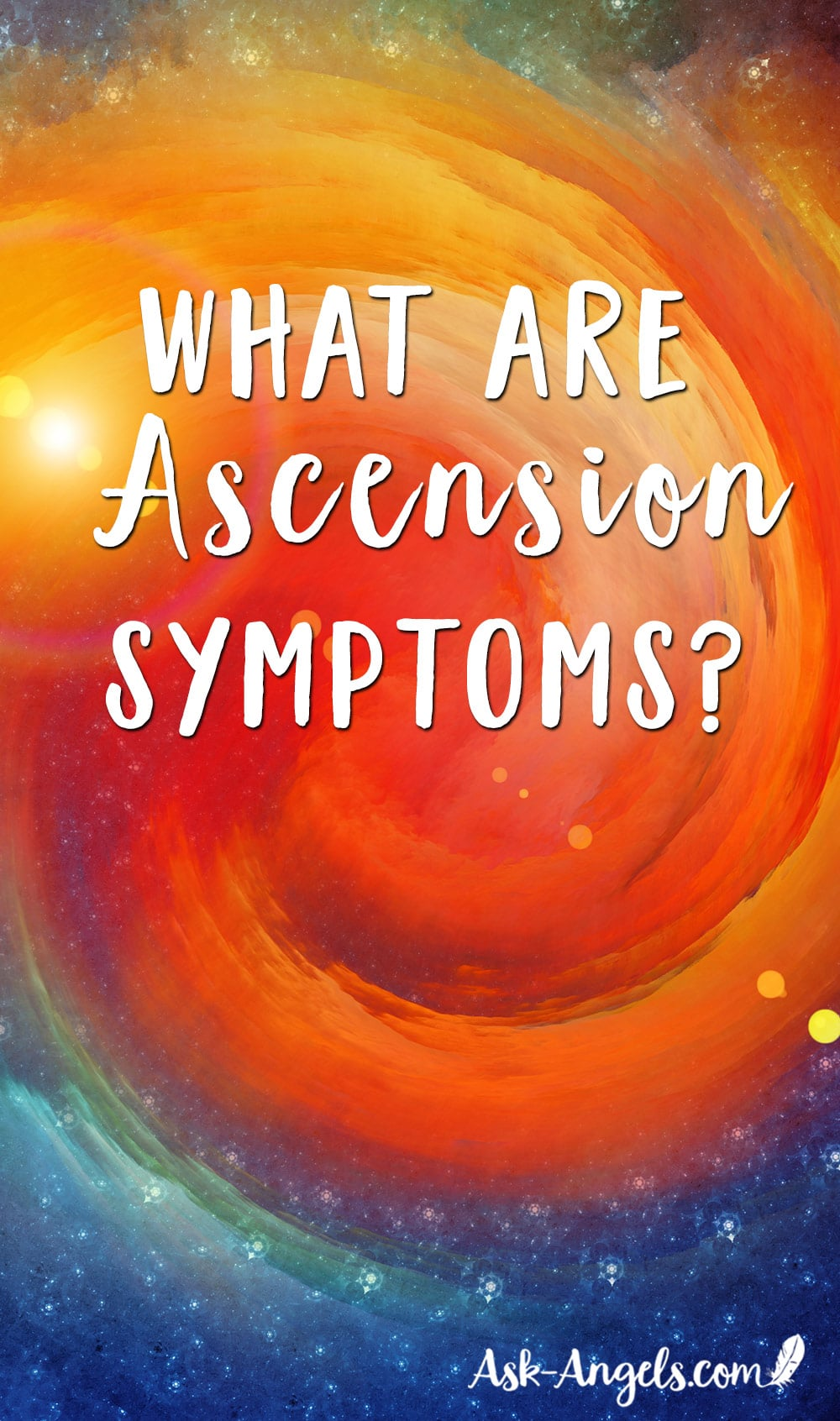 What Are Ascension Symptoms