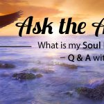 Ask the Angels: What Is My Soul Purpose?