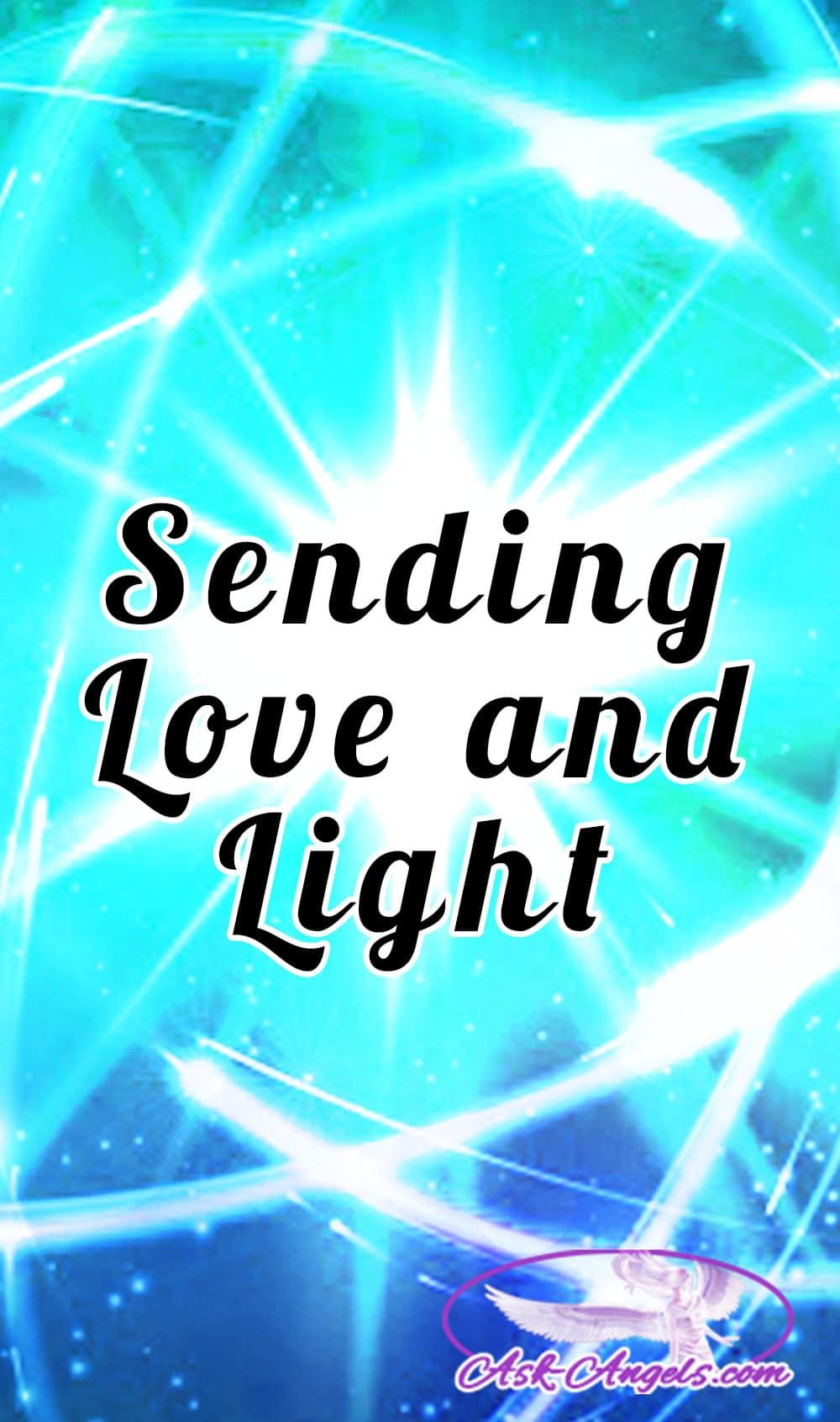 Sending Love and Light