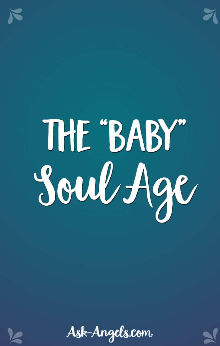 "The ""Baby"" Soul Age"
