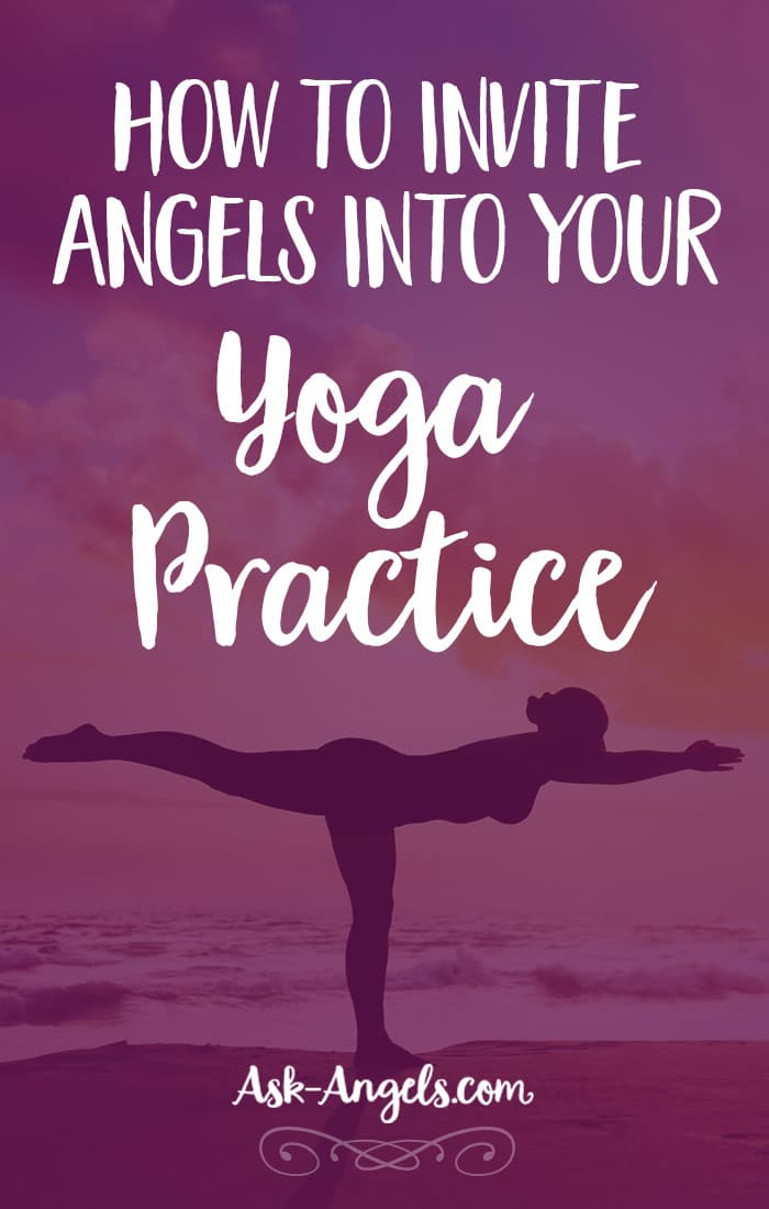 Invite Angels Into Your Yoga Practice