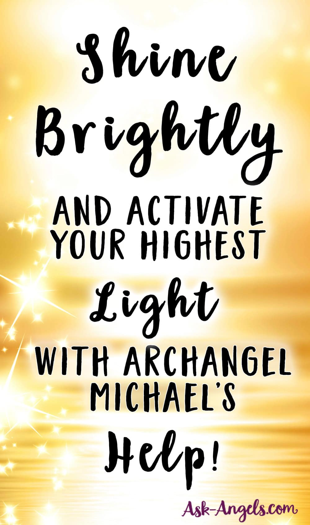 Shine Brightly with Archangel Michael's Help