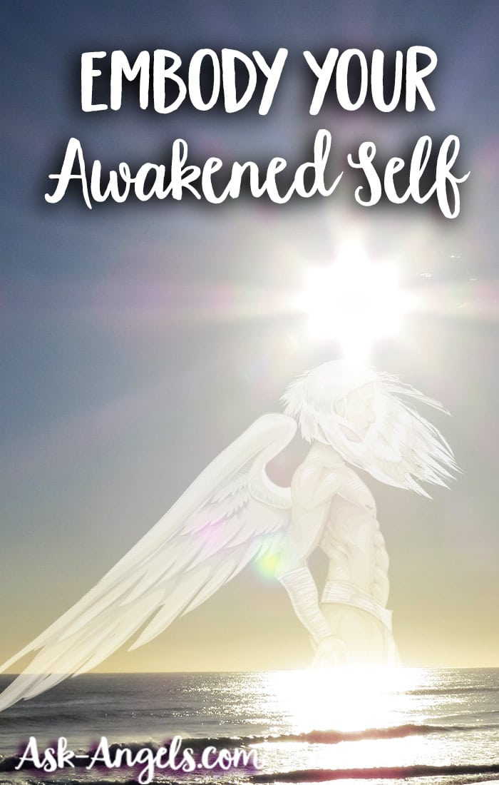 Embody Your Awakened Self