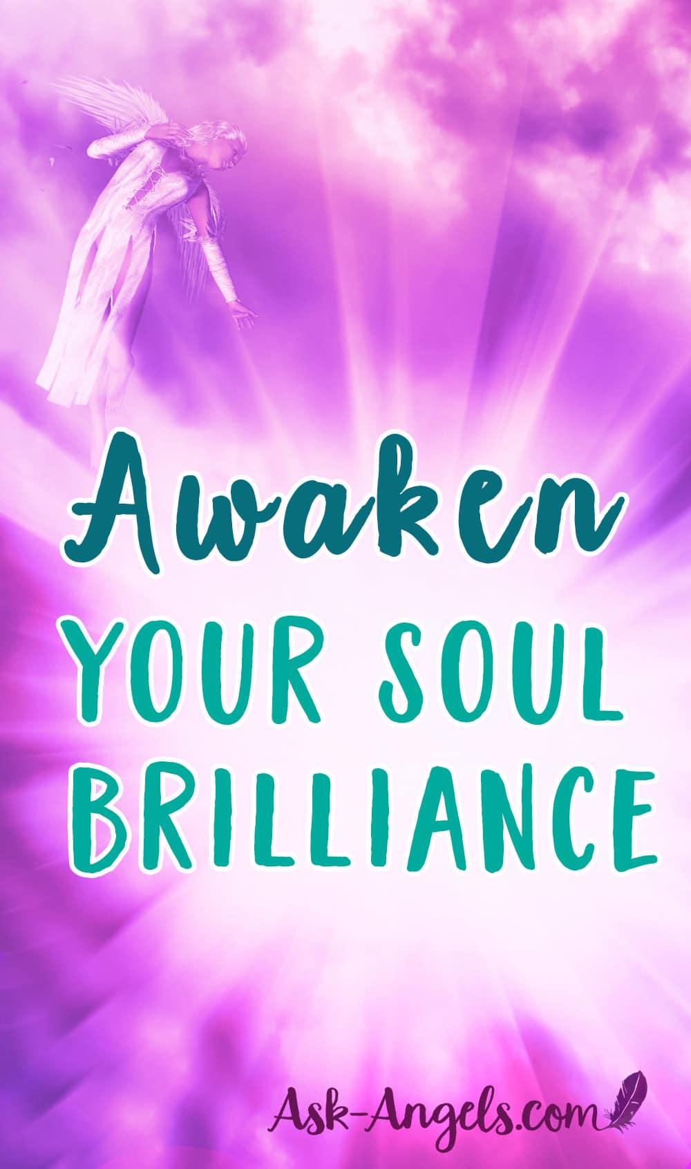 Awaken Your Soul Brilliance