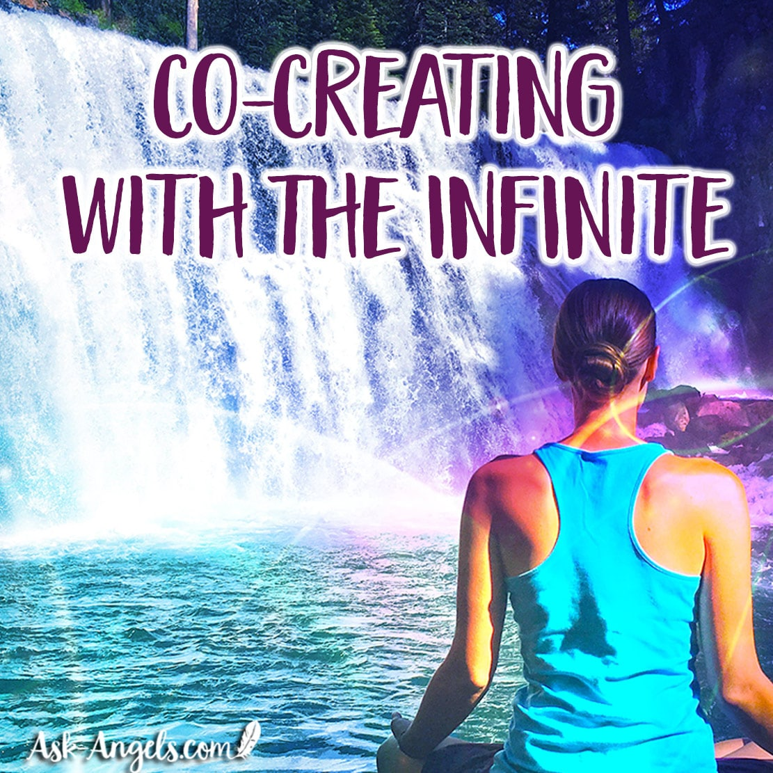 Co-Creating With The Infinite