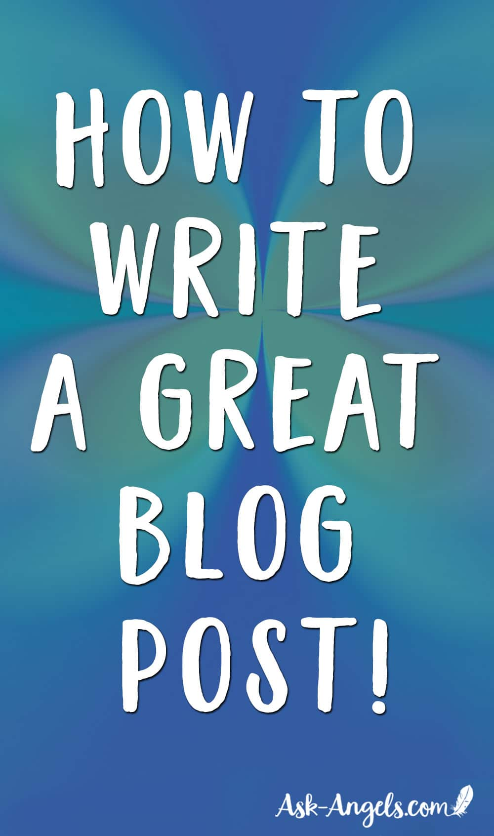 How to Write A Great Spiritual Blog