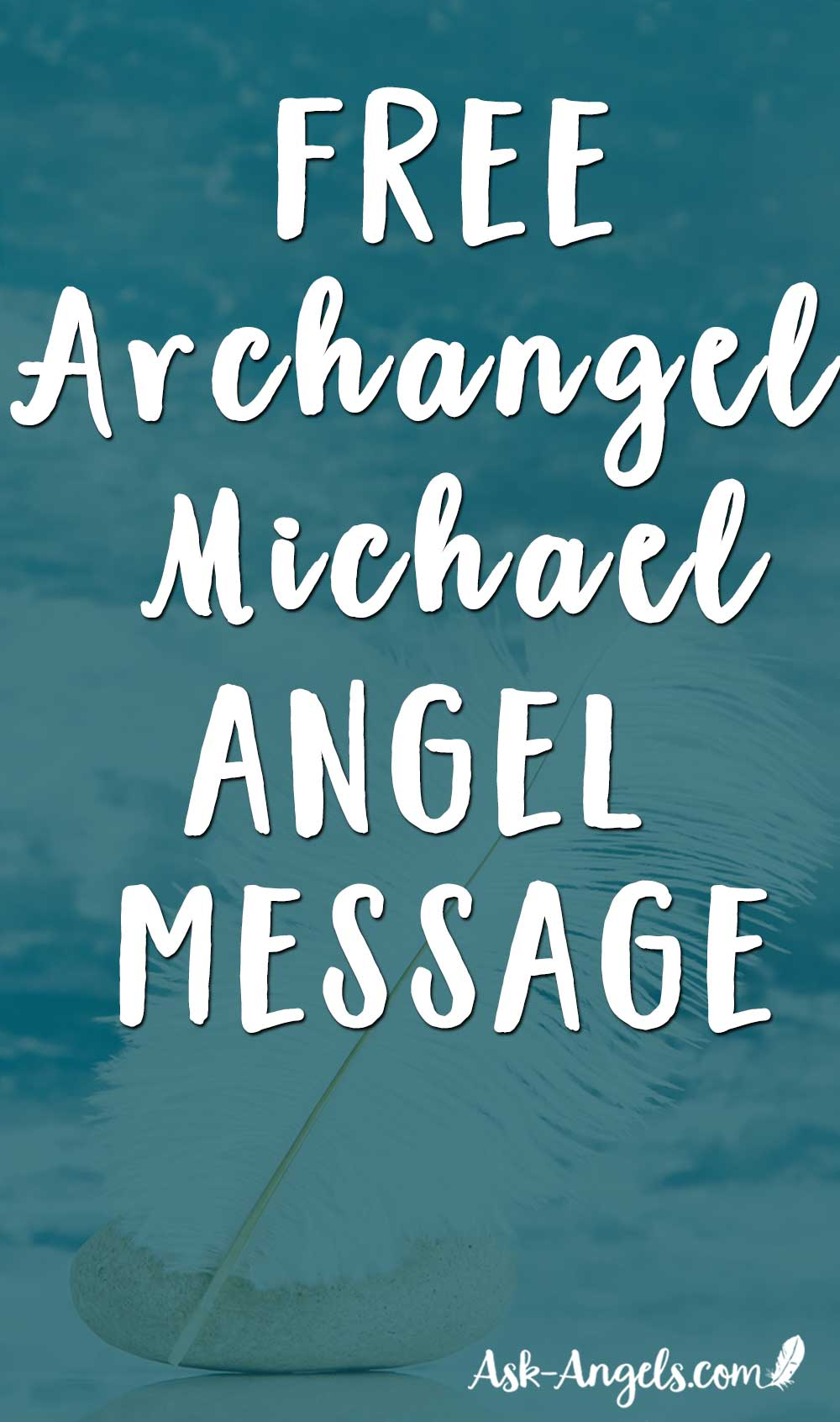Archangel Michael Angel Message