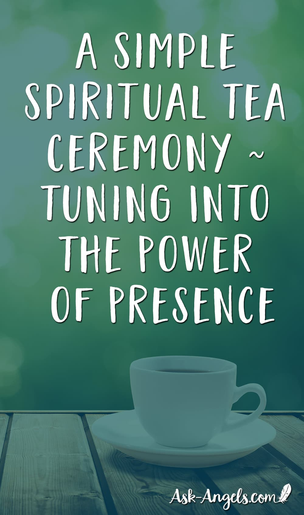 Spiritual Tea Ceremony