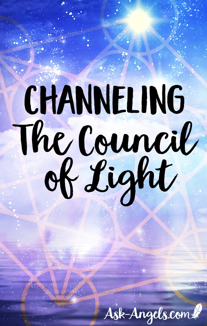 Channeling the Council of Light