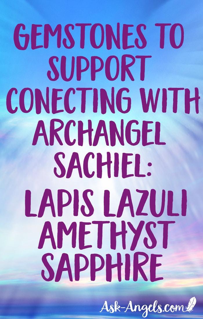 Archangel Sachiel Gemstones