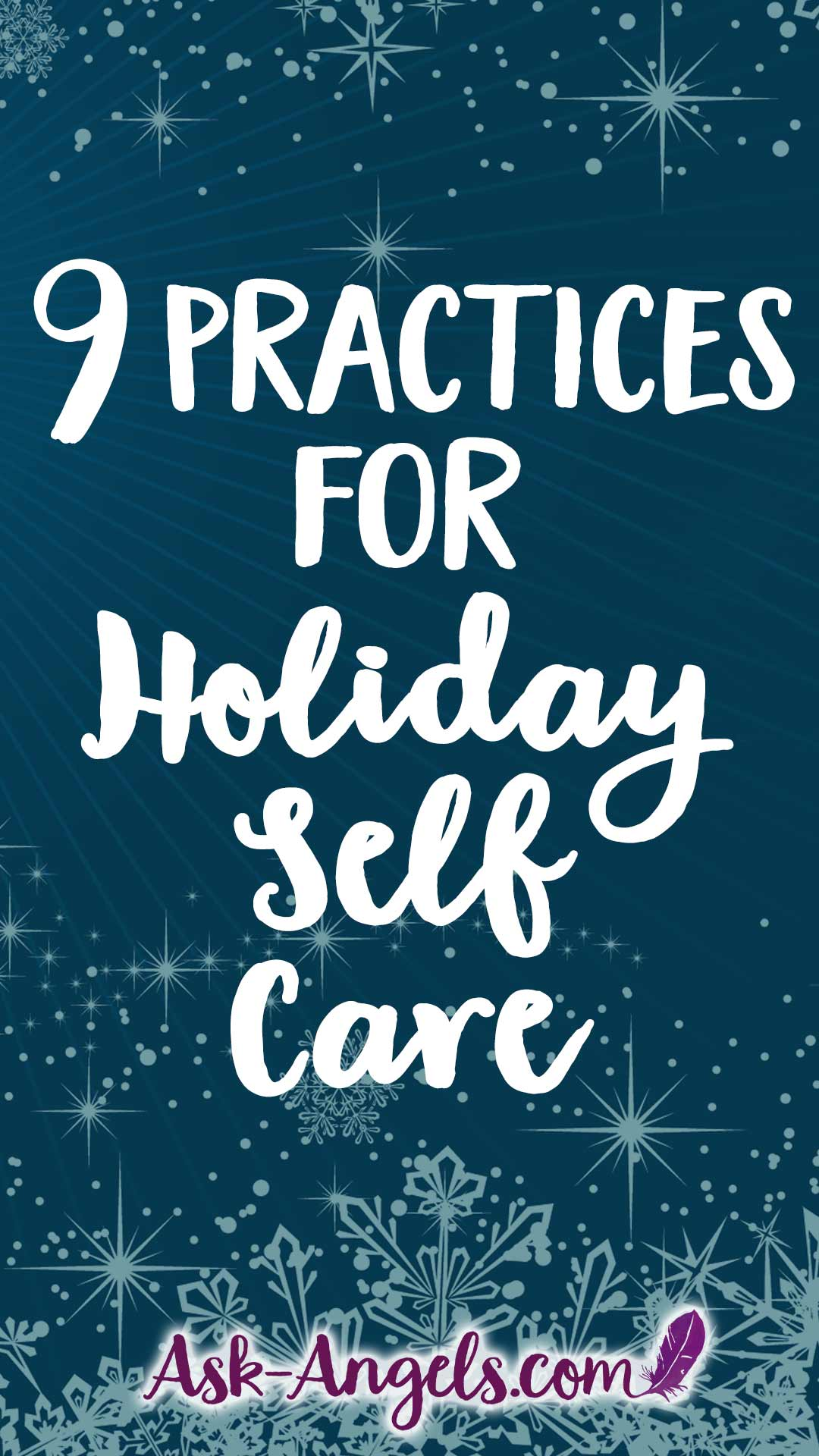 9 Key Practices for Holiday Self Care