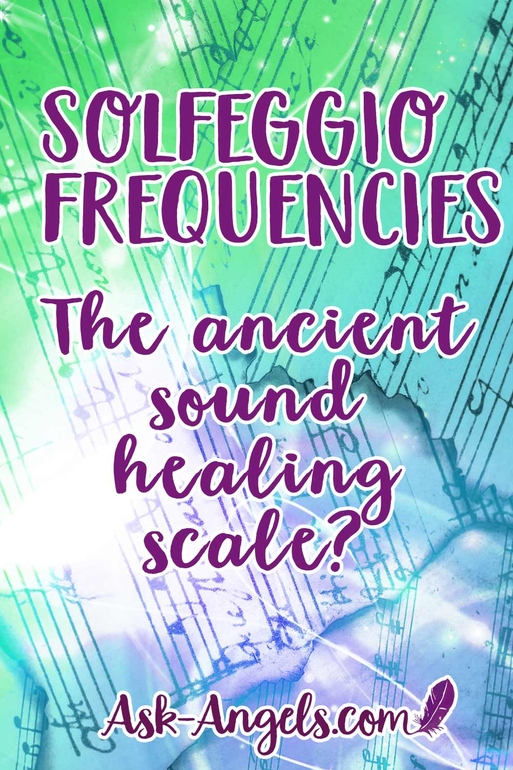 Solfeggio Frequencies -The ancient sound healing scale?