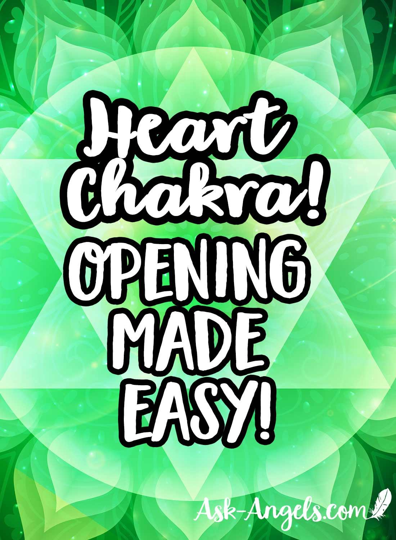 Heart Chakra Opening Made Easy