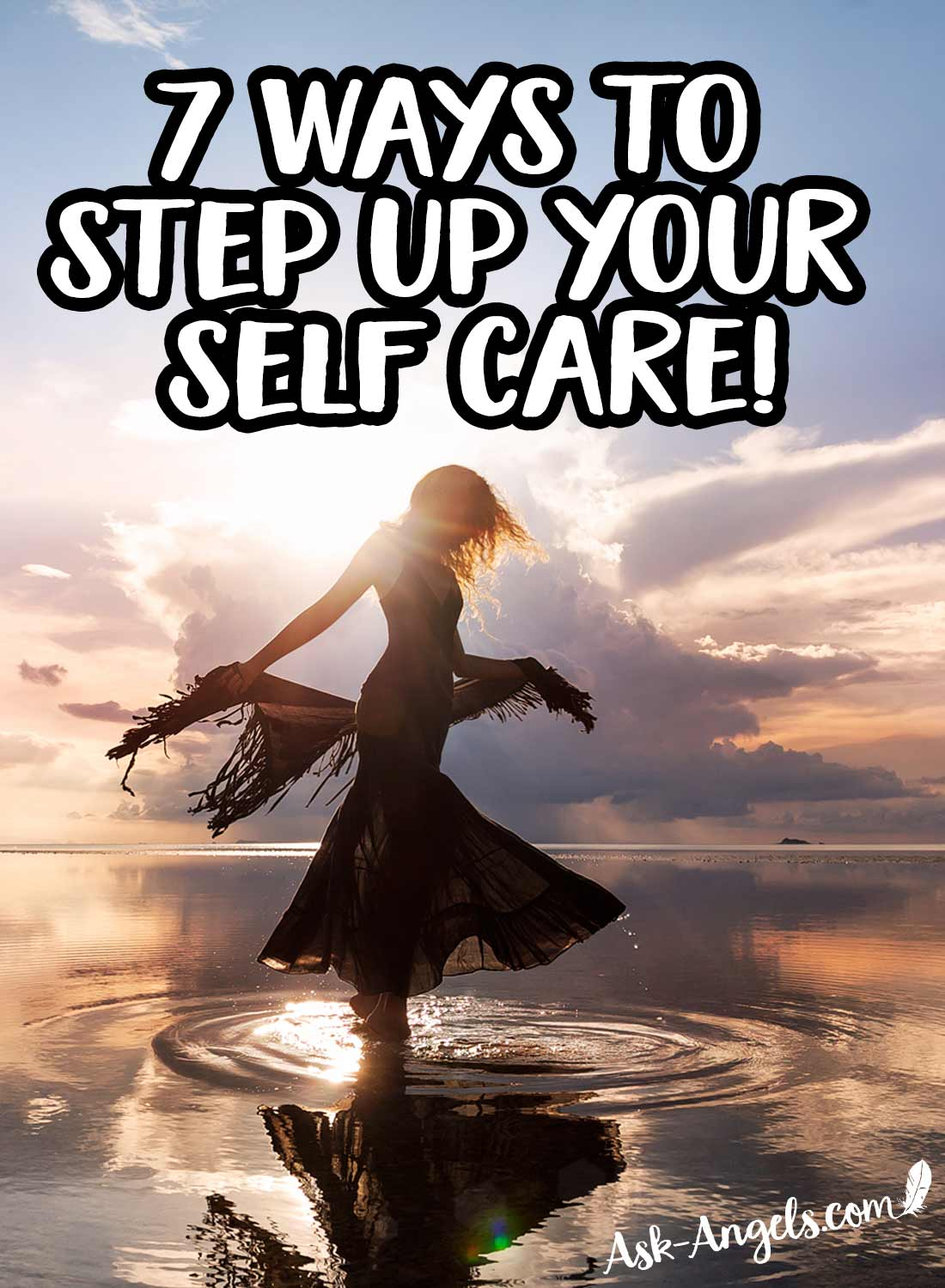 7 Ways to Step Up Your Self Care